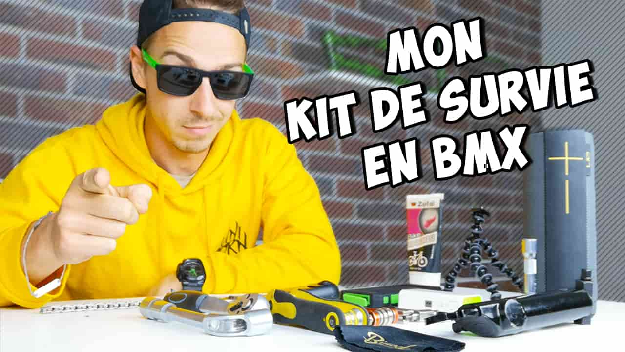 KIT DE SURVIE : SESSION BMX